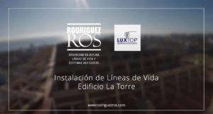 ED LA TORRE: Instalación de Líneas de Vida.