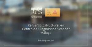 Refuerzo Estructural en Centro de Diagnostico Scanner en Málaga